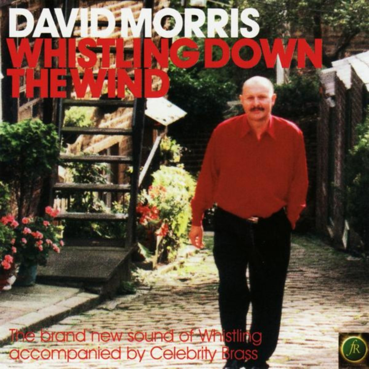David Morris - Whistling Down The Wind (2002) [FLAC] Download