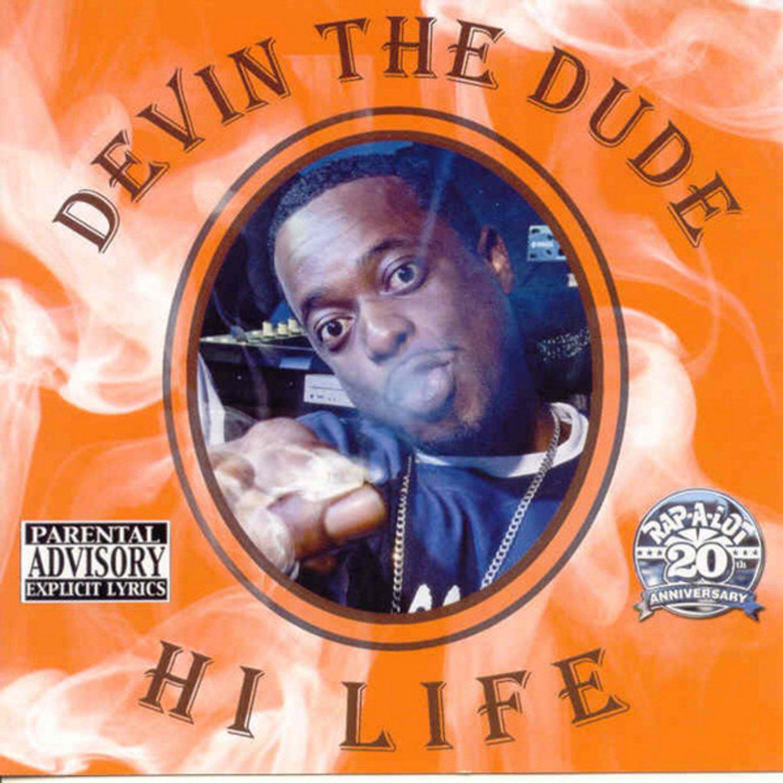 Devin The Dude - Hi Life (2008) [FLAC] Download