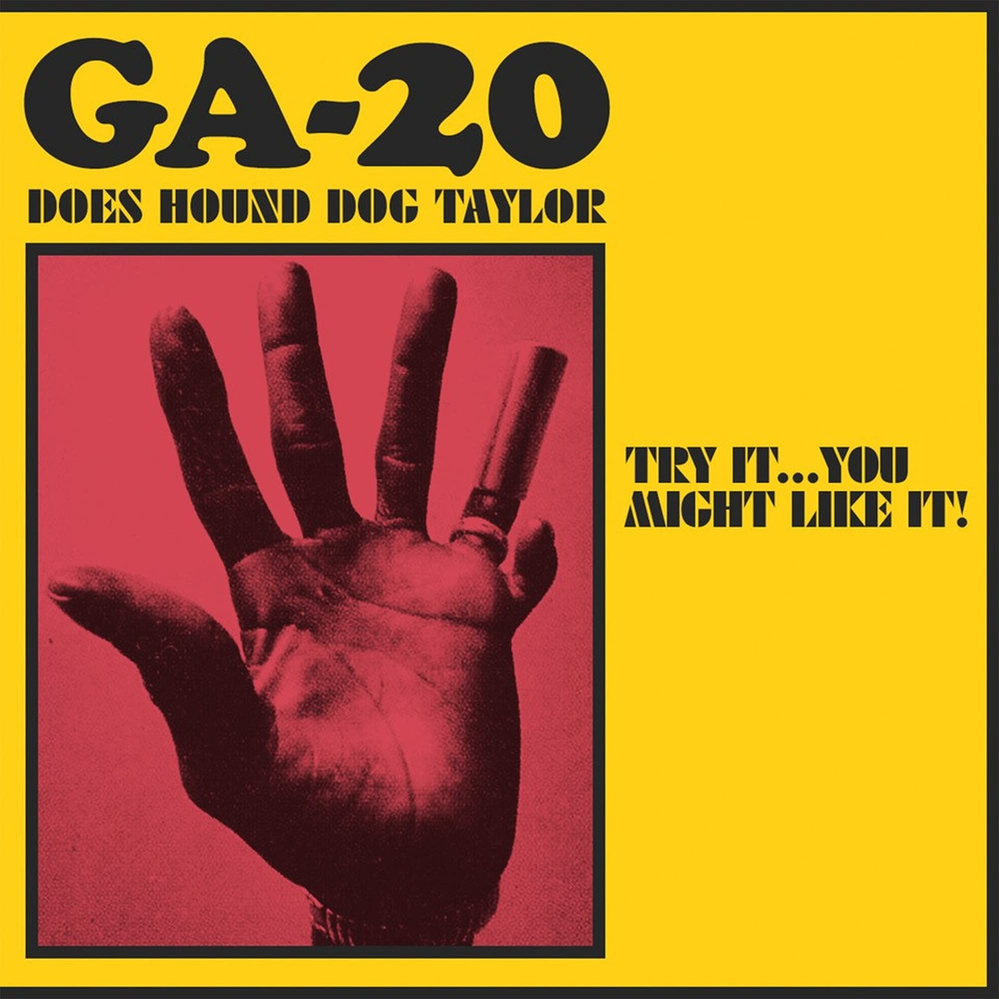 GA-20 – Does Hound Dog Taylor: Try It…You Might Like It! (2021) [FLAC]