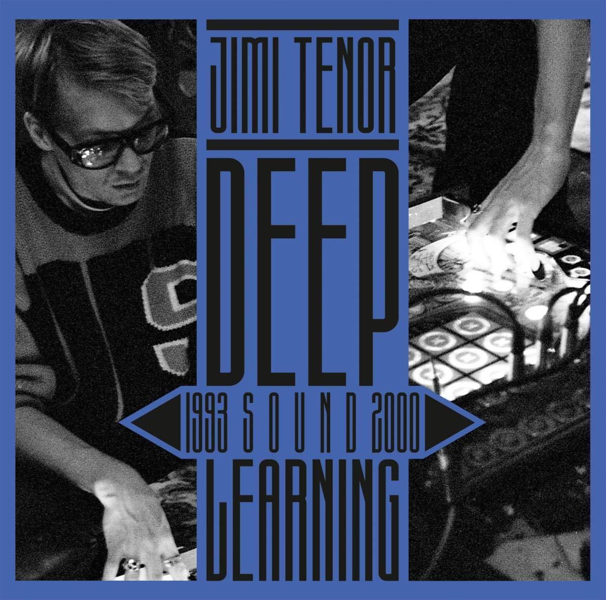 Jimi Tenor – Deep Sound Learning (1993-2000) (2021) [FLAC]