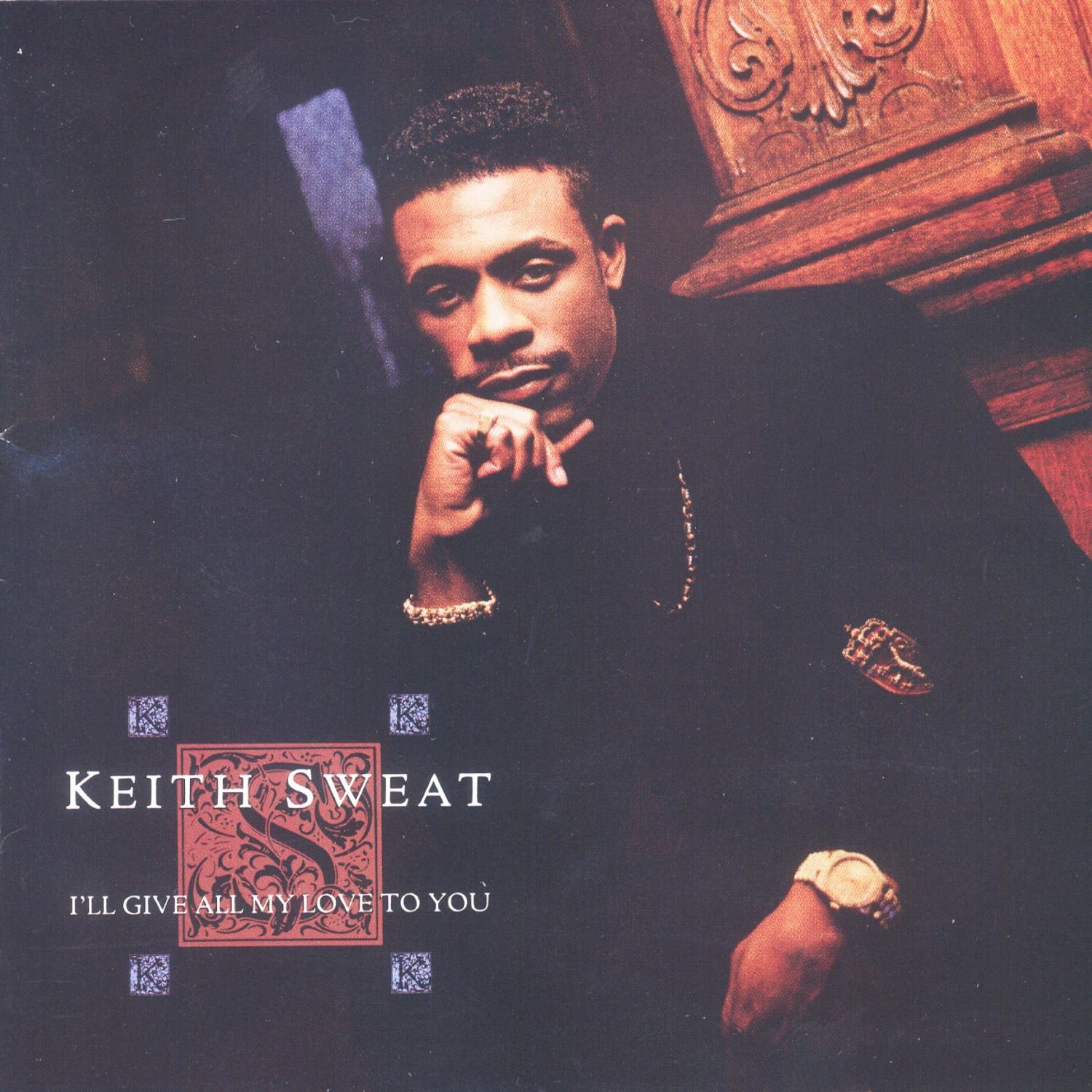 Keith Sweat – I'll Give All My Love To You (1990) [FLAC]