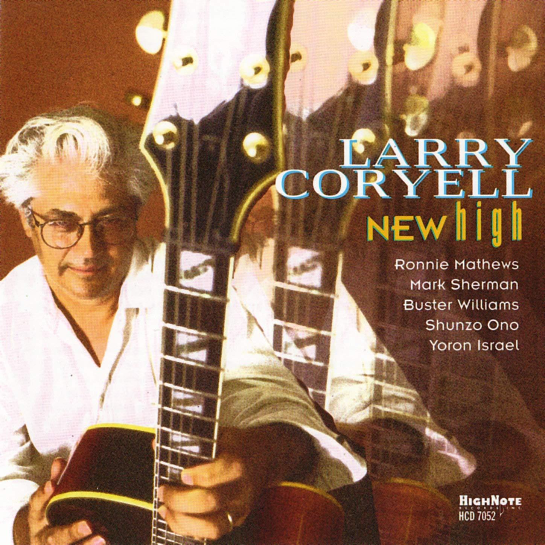 Larry Coryell – New High (2000) [FLAC]