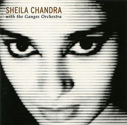 Sheila Chandra With The Ganges Orchestra – This Sentence Is True The Previous Sentence Is False (2001) [FLAC]