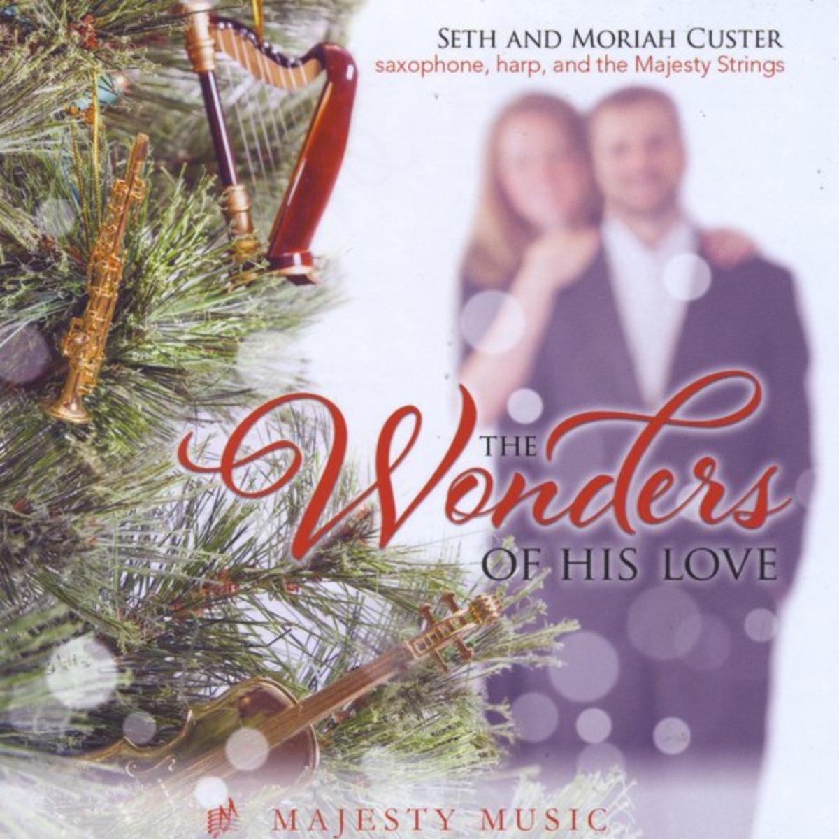 Seth And Moriah Custer – The Wonders Of His Love (2014) [FLAC]