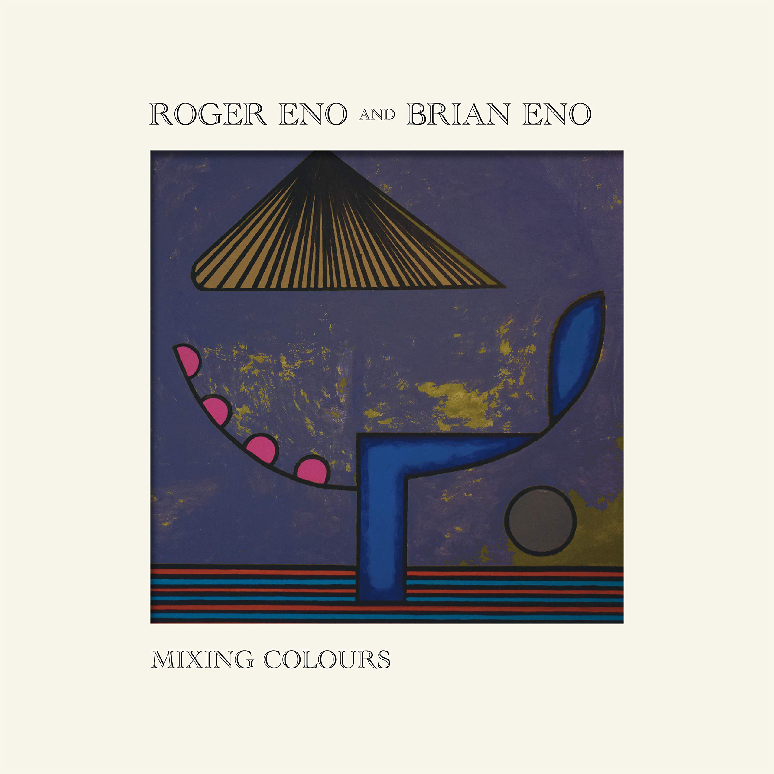 Roger Eno and Brian Eno – Mixing Colours (2020) [FLAC]