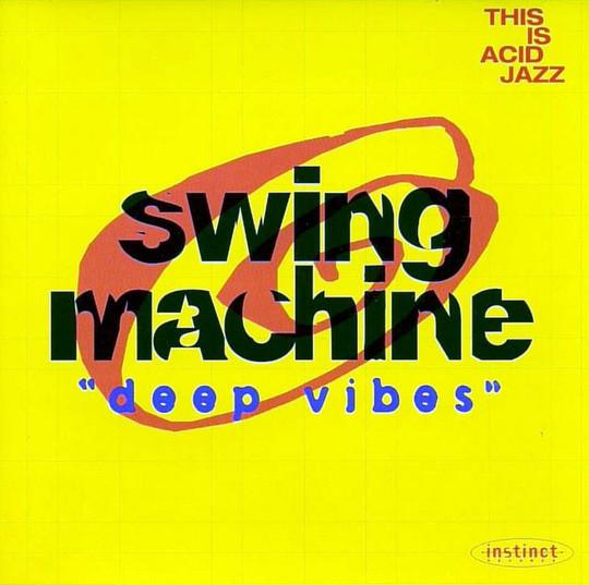 Swing Machine – Deep Vibes (1994) [FLAC]