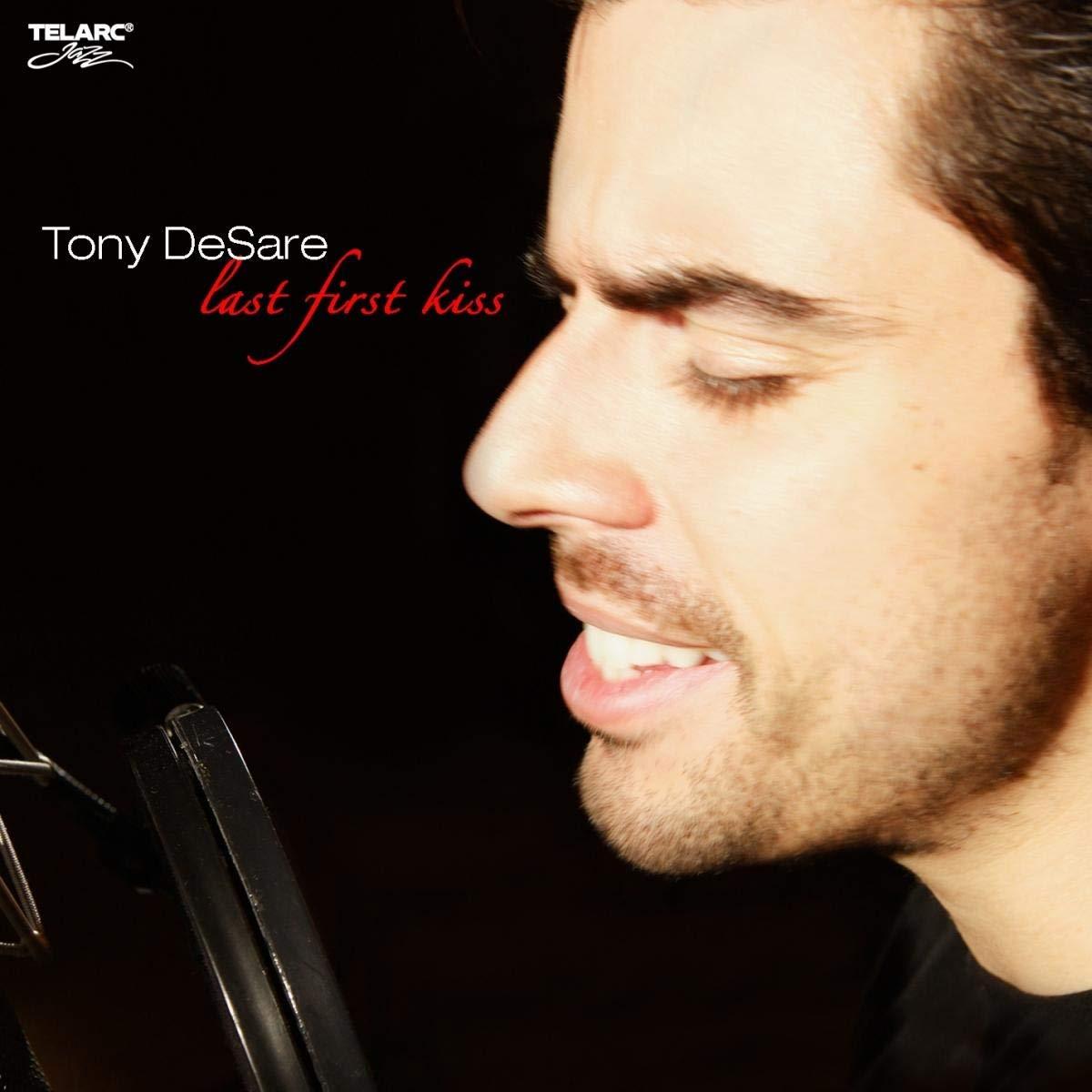 Tony DeSare – Last First Kiss (2007) [FLAC]
