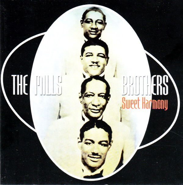 The Mills Brothers - Sweet Harmony (2003) [FLAC] Download