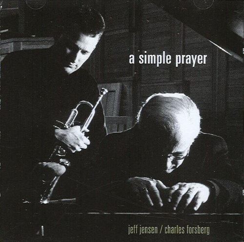 Jeff Jensen And Charles Forsberg – A Simple Prayer (2001) [FLAC]