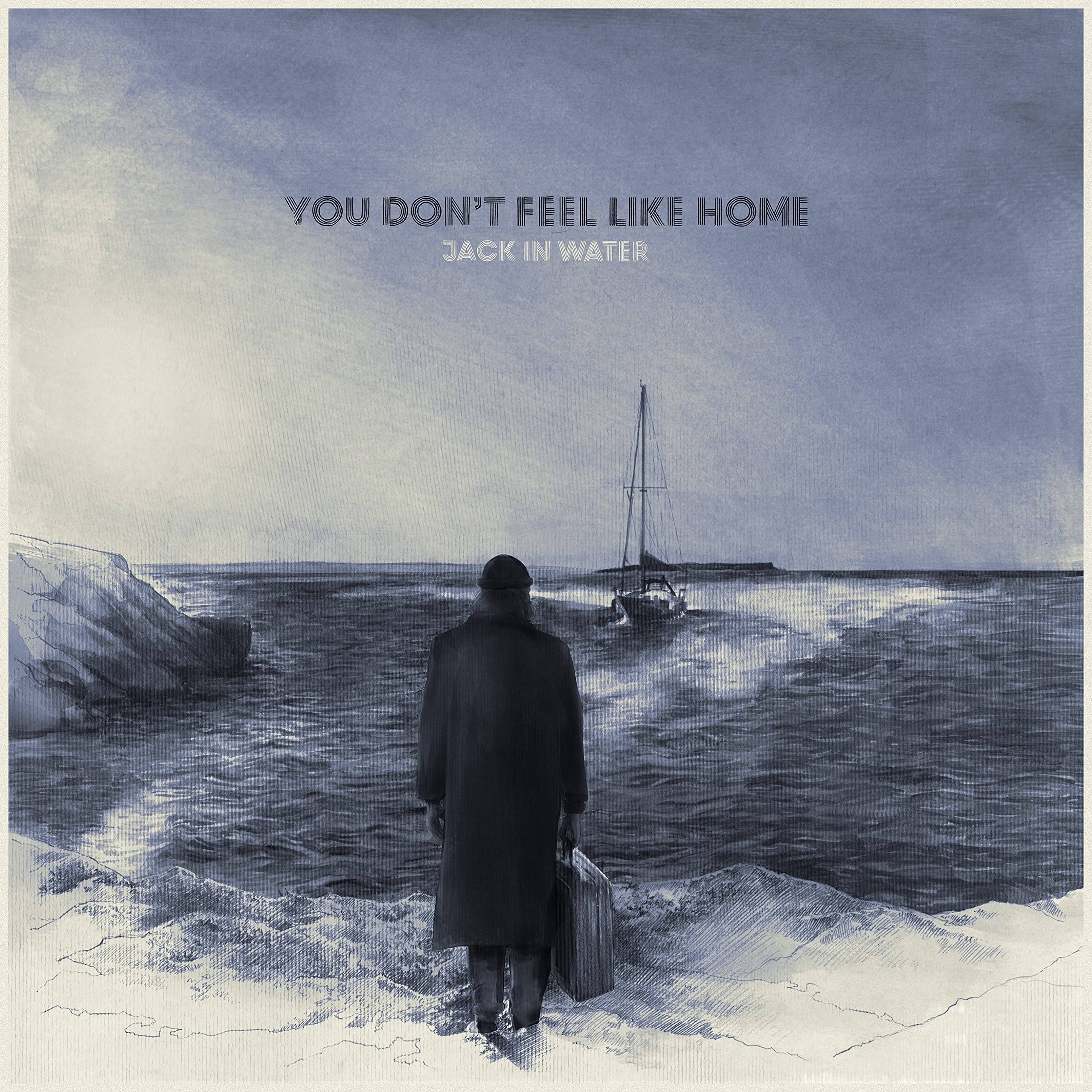Jack in Water – You Don't Feel Like Home (2021) [FLAC]