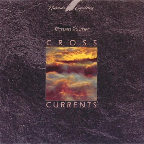 Richard Souther – Cross Currents (1989) [FLAC]