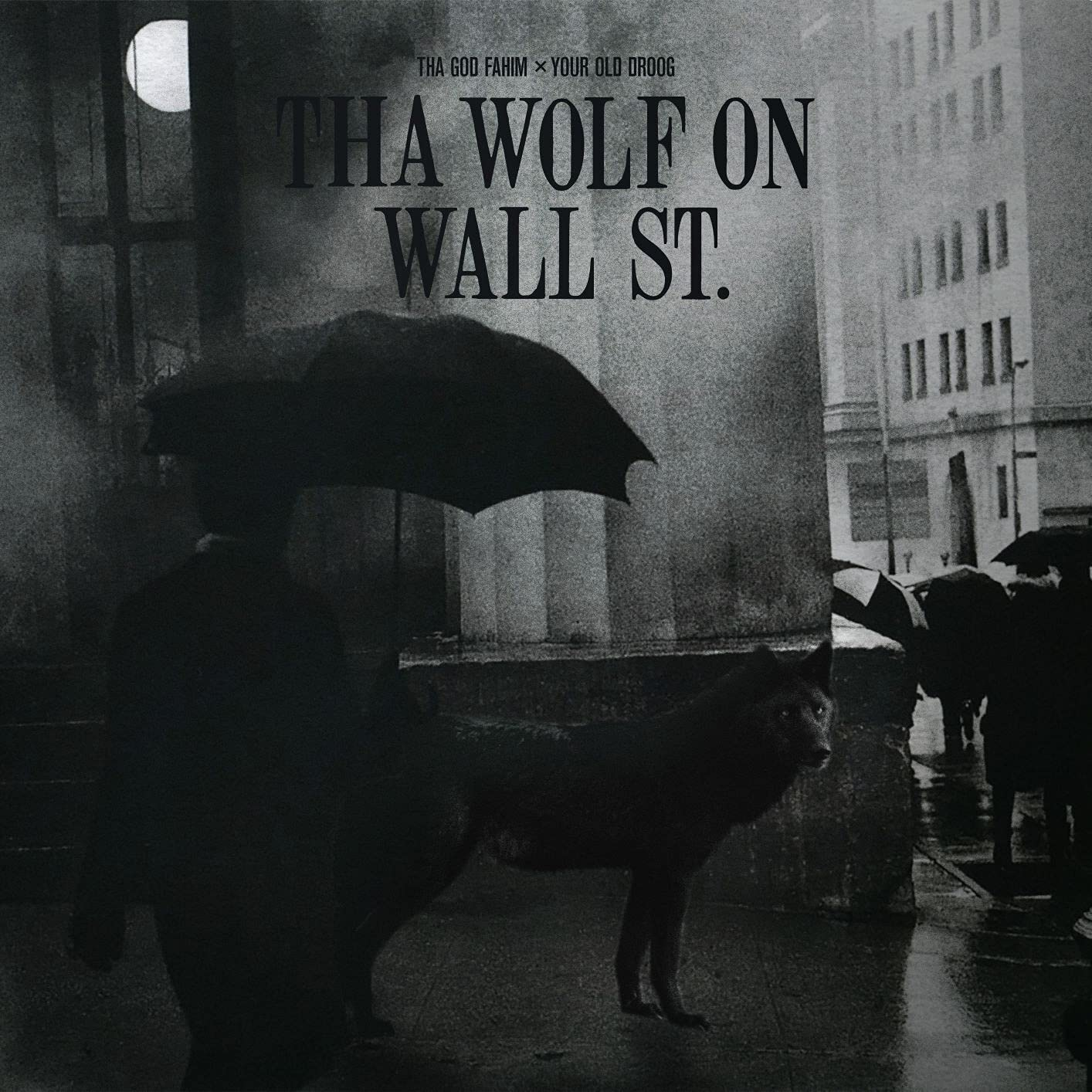 Tha God Fahim x Your Old Droog - Tha Wolf On Wall St. (2021) [FLAC] Download