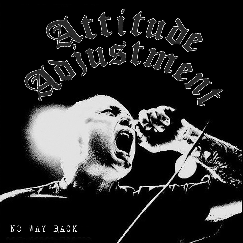 Attitude Adjustment - No Way Back (2011) [FLAC] Download