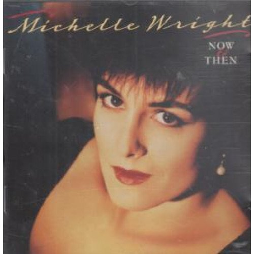 Michelle Wright – Now And  Then (1992) [FLAC]