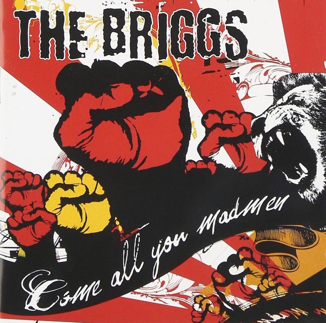 The Briggs – Come All You Madmen (2008) [FLAC]