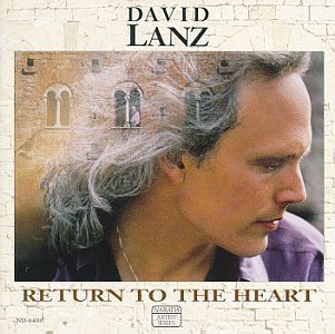 David Lanz – Return To The Heart (1991) [FLAC]