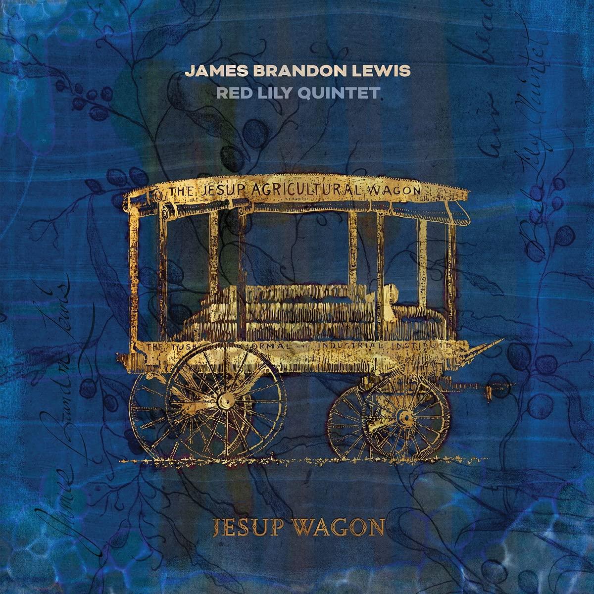 James Brandon Lewis & Red Lily Quintet – Jesup Wagon (2021) [FLAC]