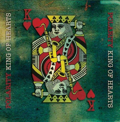 Polarity – King of Hearts (2012) [FLAC]
