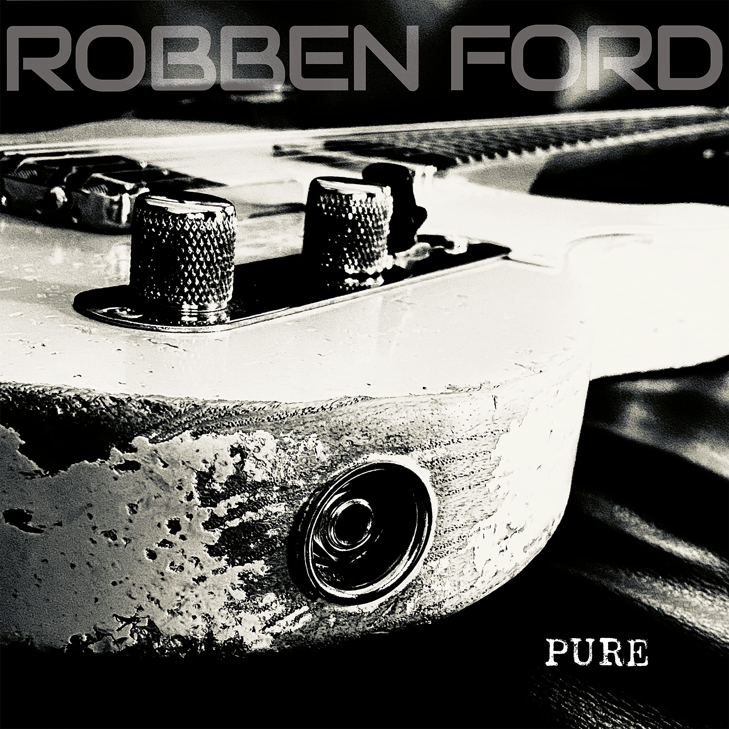 Robben Ford - Pure (2021) [FLAC] Download