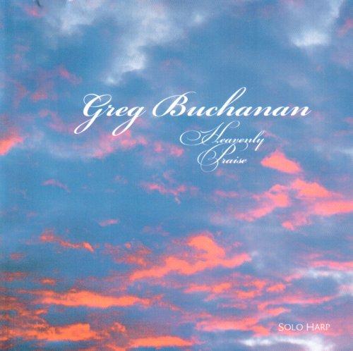 Greg Buchanan – Heavenly Praise (2002) [FLAC]
