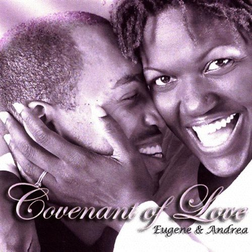 Eugene And Andrea – Covenant Of Love (2003) [FLAC]