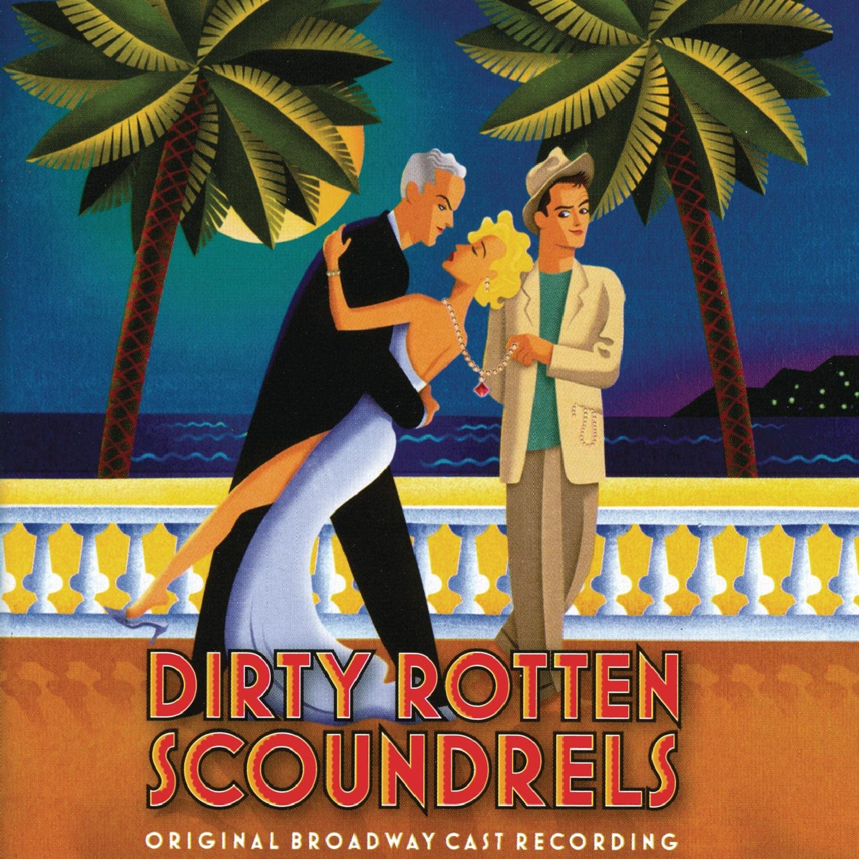 David Yazbek – Dirty Rotten Scoundrels (2005) [FLAC]