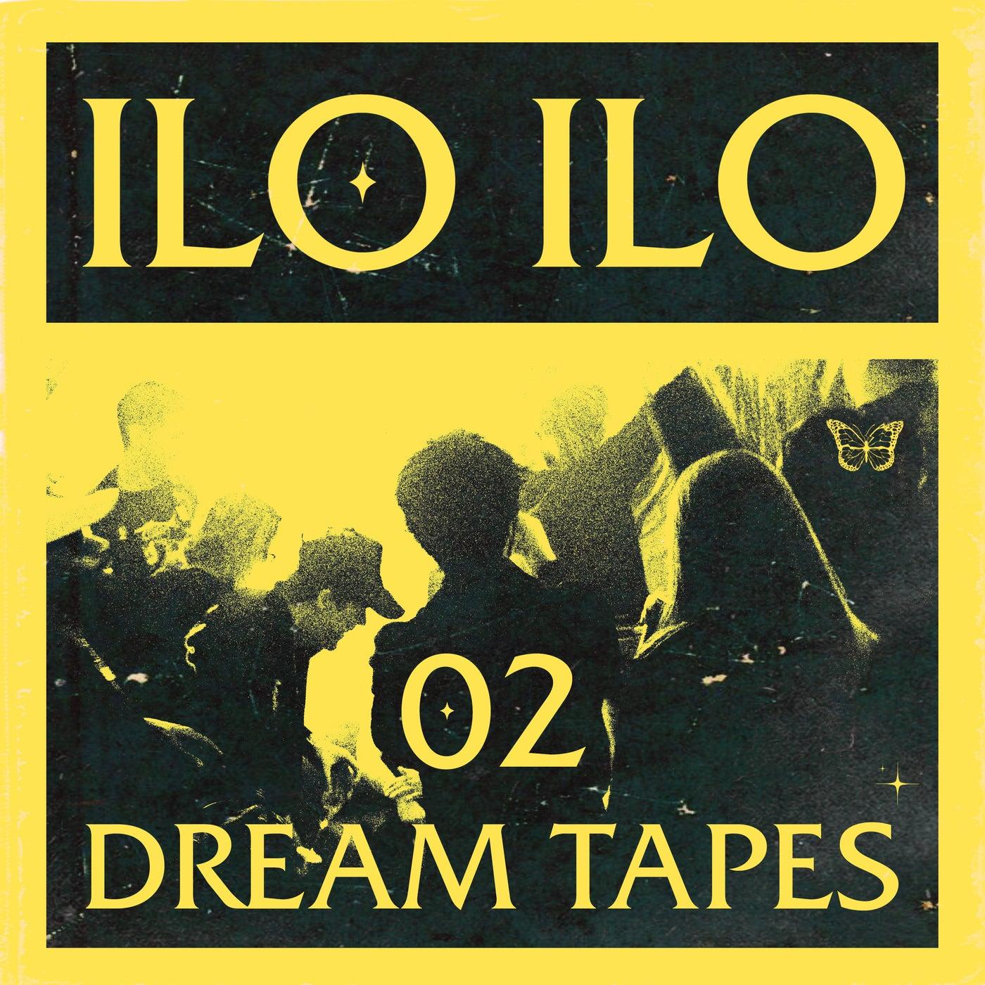 Ilo Ilo - Dream Tapes 02 (2021) [FLAC] Download