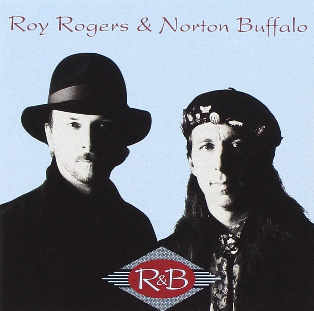 Roy Rogers & Norton Buffalo - R&B (1991) [FLAC] Download