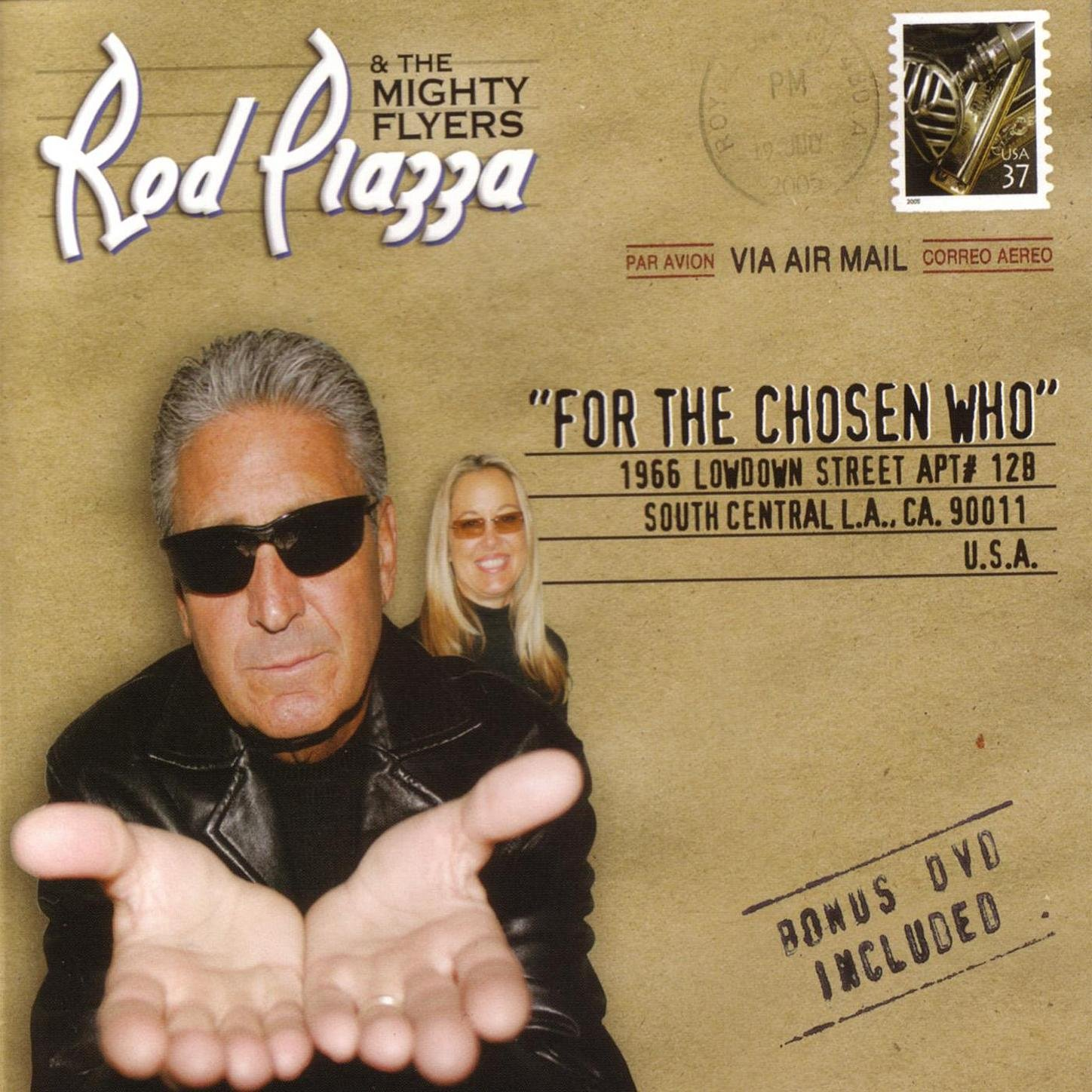 Rod Piazza & The Mighty Flyers - For The Chosen Who (2005) [FLAC] Download