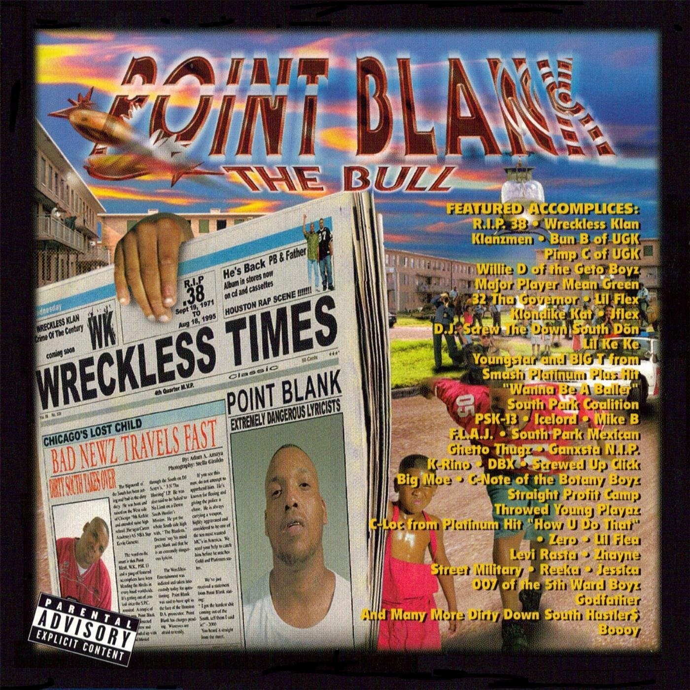 Point Blank The Bull - Bad Newz Travels Fast (2000) [FLAC] Download