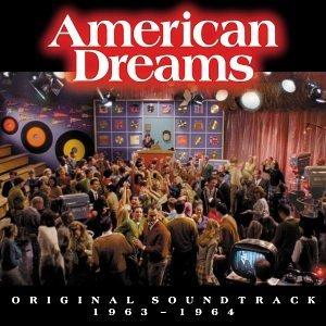 VA – American Dreams Original Soundtrack 1963-1964 (2003) [FLAC]
