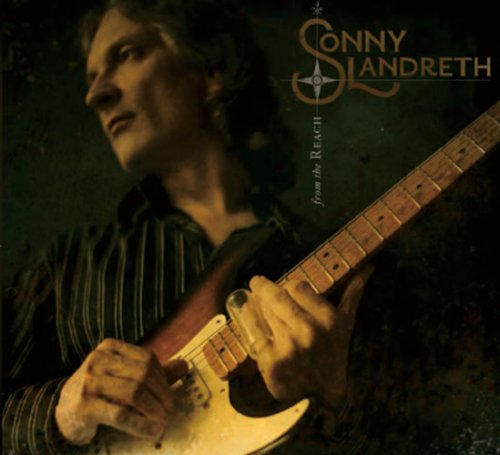 Sonny Landreth - From The Reach (2008) [FLAC] Download
