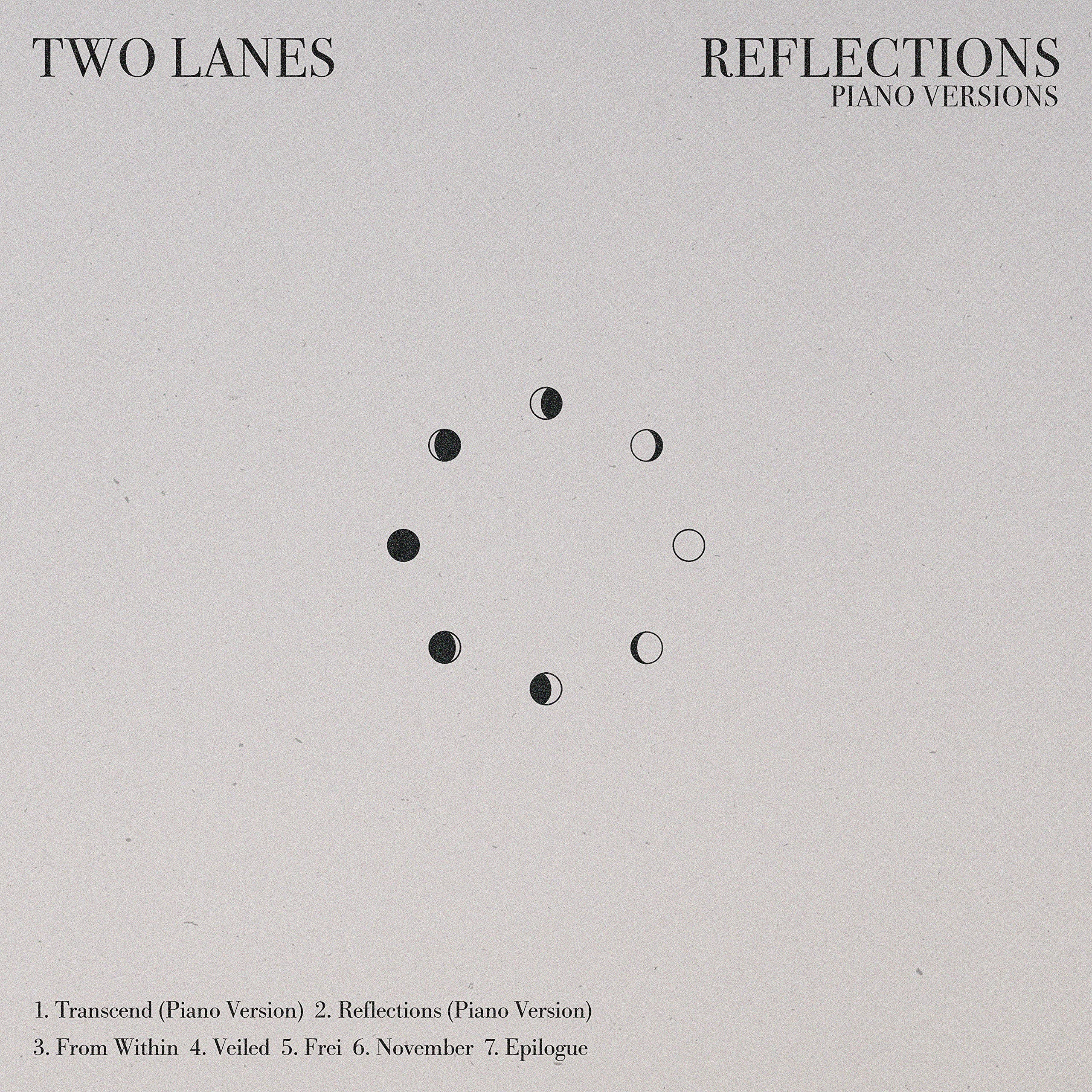 TWO LANES – Reflections (Piano Versions) (2021) [FLAC]