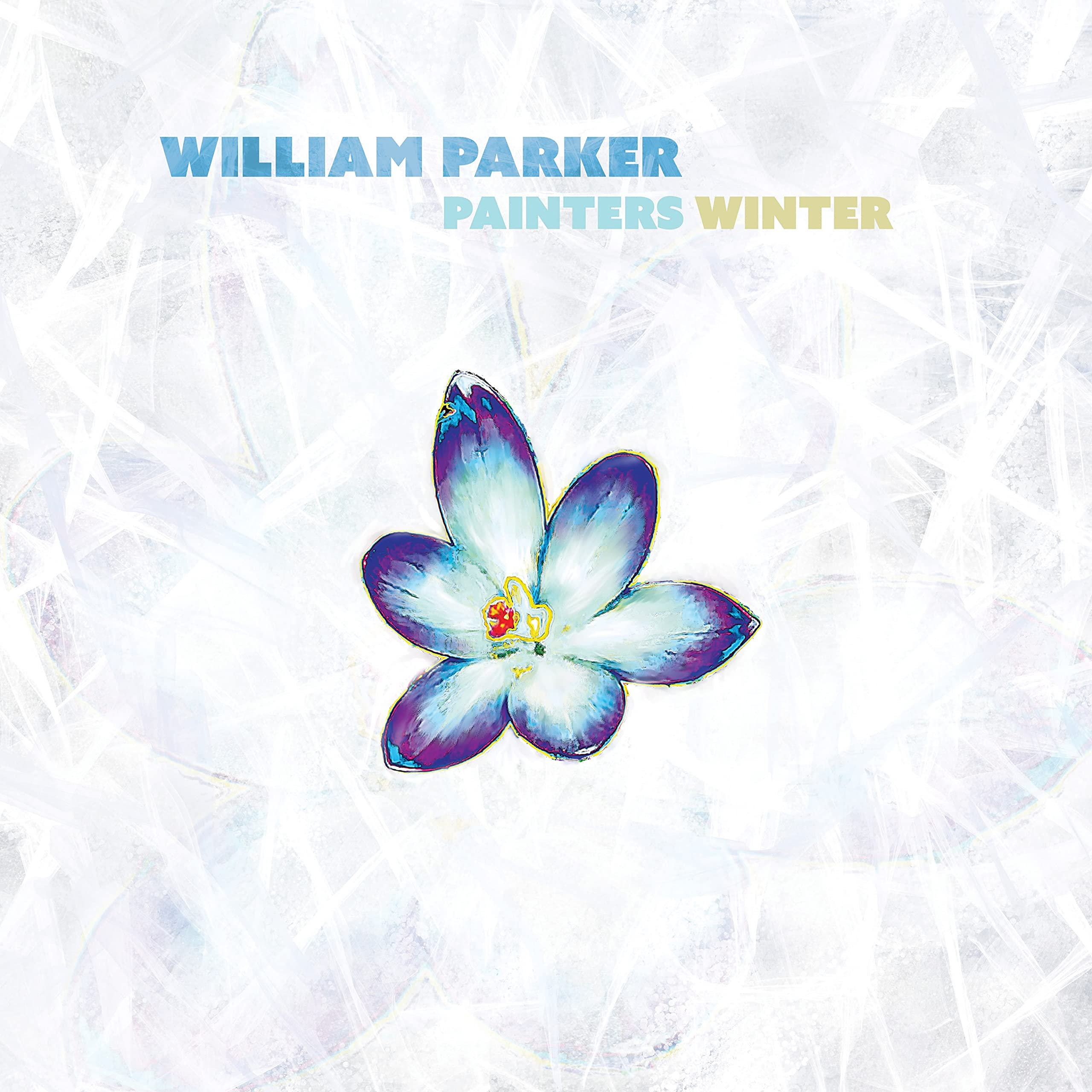William Parker - Painters Winter (2021) [FLAC] Download