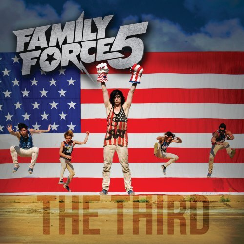 Family Force 5 – The Third (2013) [FLAC]