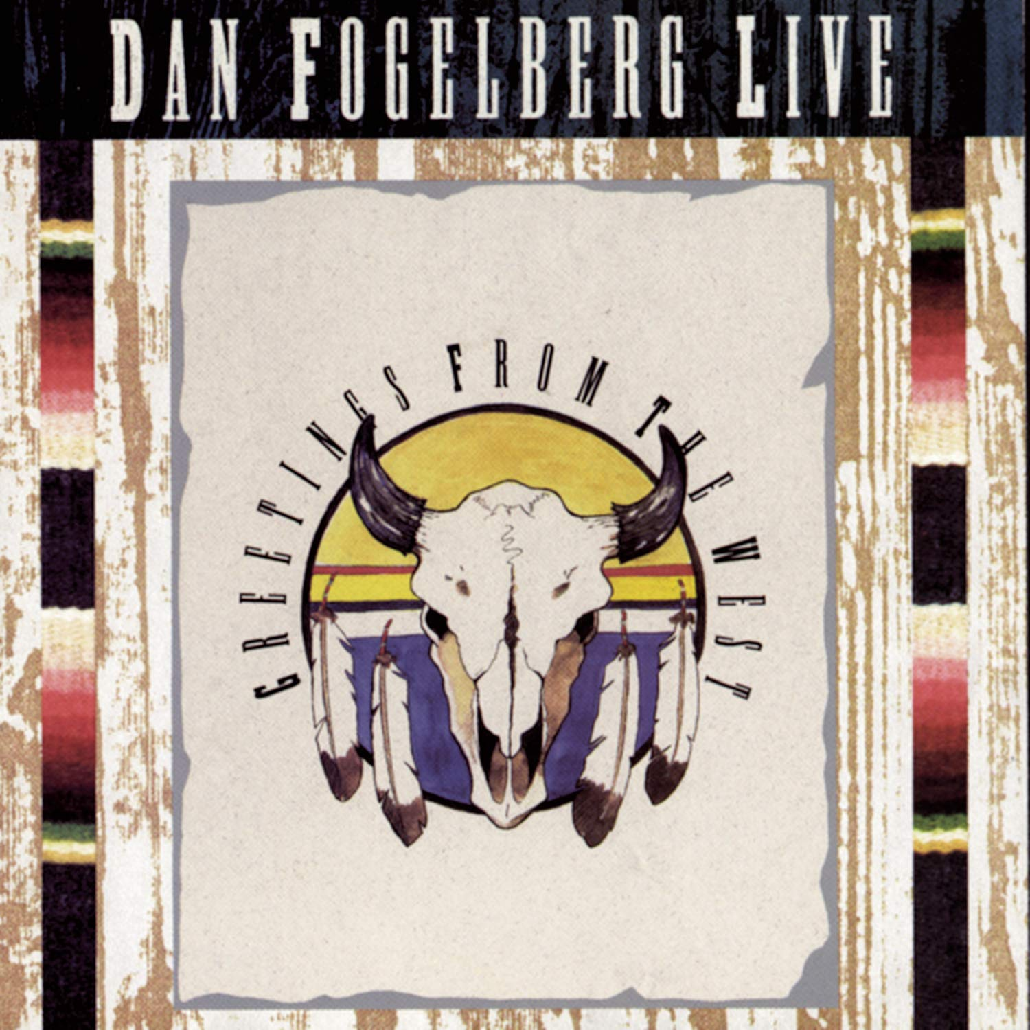 Dan Fogelberg – Live Greetings from the West (1991) [FLAC]