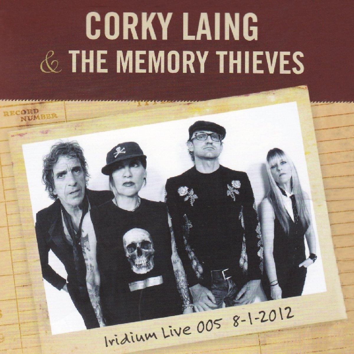 Corky Laing & The Memory Thieves – Iridium Live 005 8-1-2012 (2013) [FLAC]