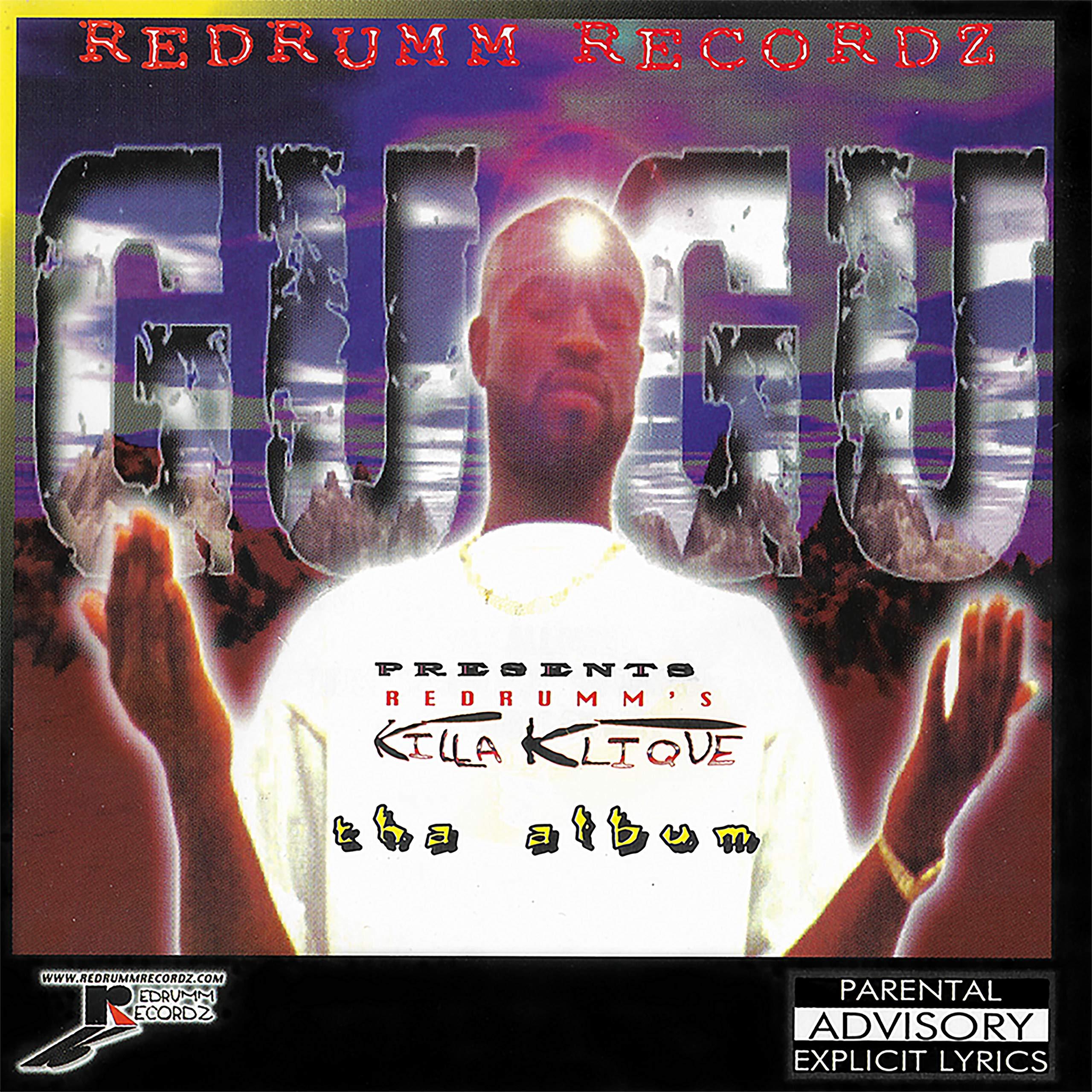 Gugu – Presents Redrumm's Killa Klique Tha Album (1998) [FLAC]