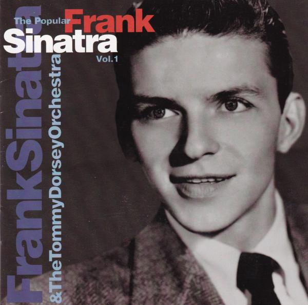Frank Sinatra & The Tommy Dorsey Orchestra – The Popular Sinatra, Vol. 1 (1998) [FLAC]
