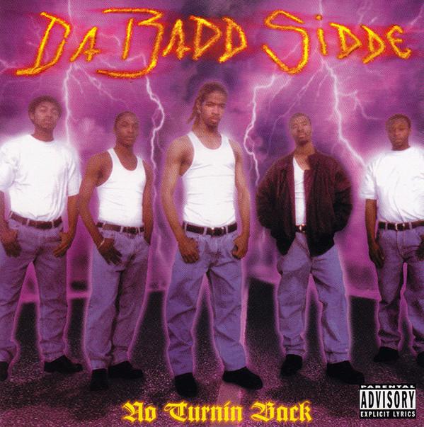 Da Badd Sidde – No Turnin Back (1999) [FLAC]