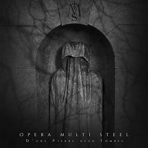 Opera Multi Steel – D'Une Pierre Deux Tombres (2021) [FLAC]